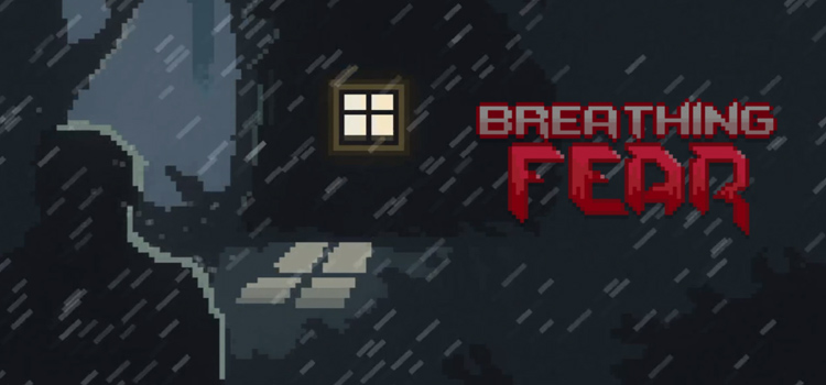 Breathing Fear Free Download Full PC Game