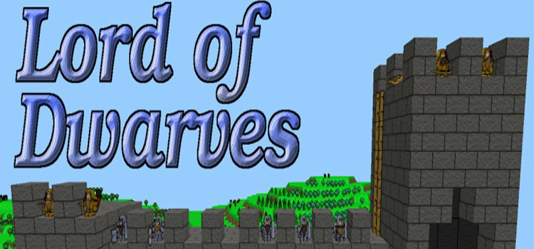 Lord Of Dwarves Free Download FULL Version PC Game