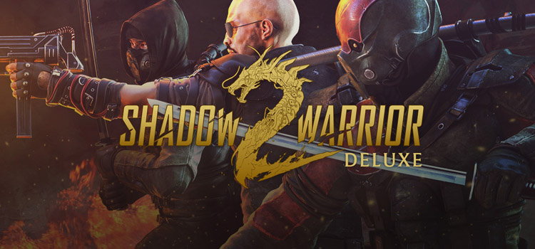 Shadow Warrior 2 Deluxe Free Download FULL PC Game