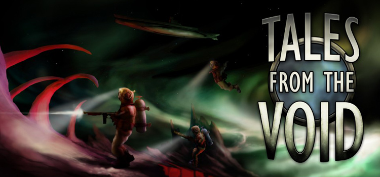 Tales From The Void Free Download FULL Version PC Game