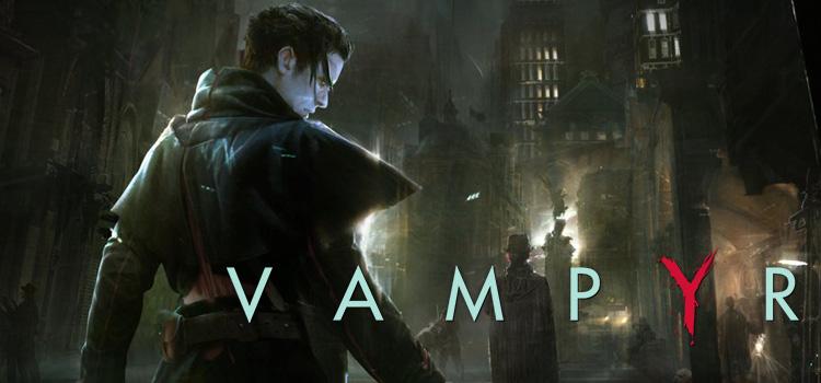 Vampyr Free Download Full PC Game