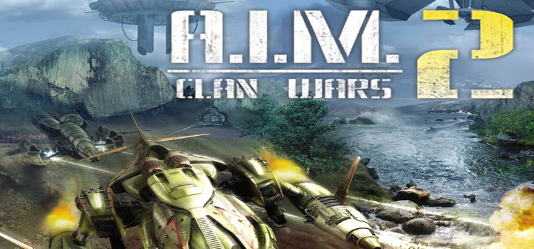 a i m 2 clan wars system requirements