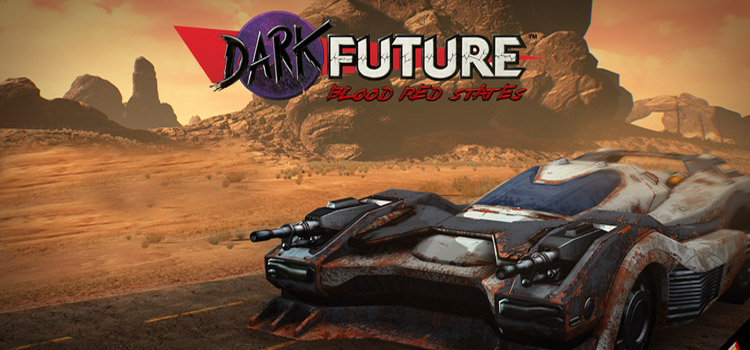Dark Future Blood Red States Free Download FULL Game