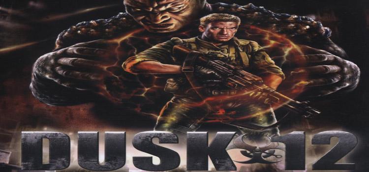 Dusk 12 Free Download Full PC Game