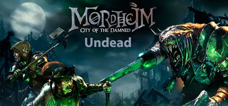 Mordheim City Of The Damned Undead Free Download Game
