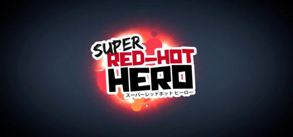 Super Red Hot Hero Free Download FULL Version PC Game