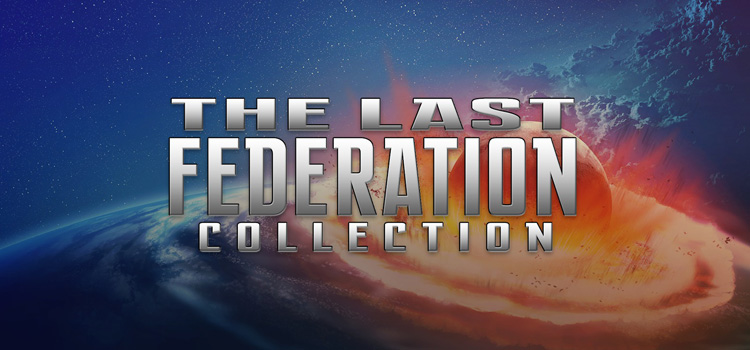 The Last Federation Collection Free Download FULL Game