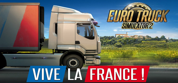 Euro Truck Simulator 2 Vive La France Free Download PC