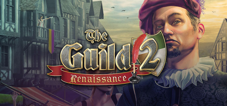 The Guild 2 Renaissance Free Download FULL PC Game