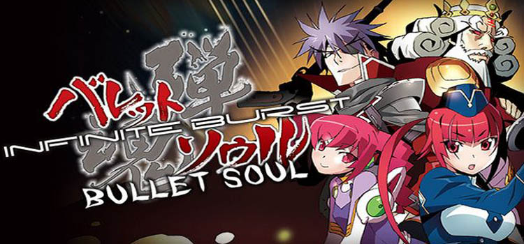 Bullet Soul Infinite Burst Free Download Cracked PC Game