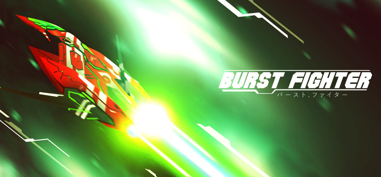 Burst Fighter Free Download Full Version Cracked PC Game