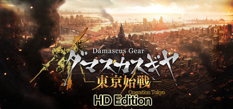 Damascus Gear Operation Tokyo HD Free Download PC Game