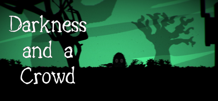 Darkness And A Crowd Free Download Full Version PC Game