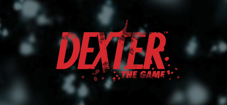 Dexter The Game Free Download FULL Version PC Game
