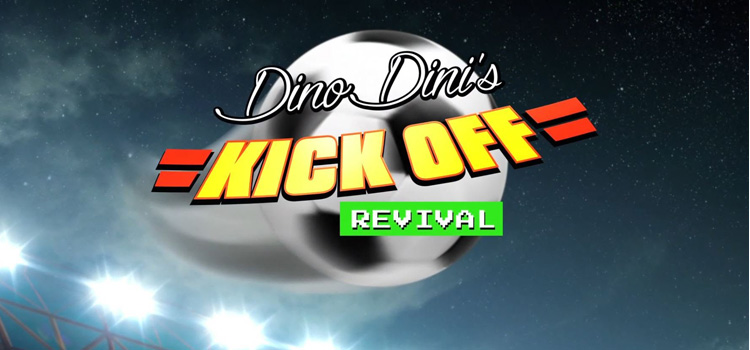 Dino Dinis Kick Off Revival Free Download FULL PC Game