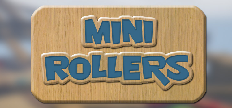Mini Rollers Free Download Full Version Cracked PC Game