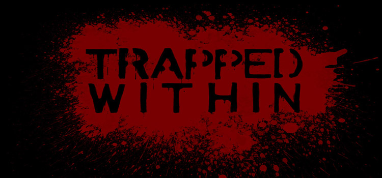 Trapped Within Free Download Full Version Cracked PC Game