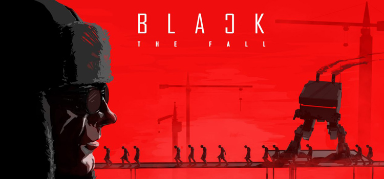 Black The Fall Free Download FULL Version PC Game