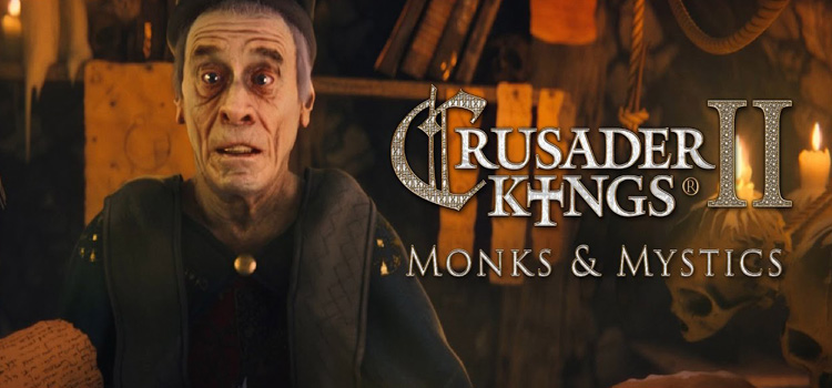 Crusader Kings 2 Monks And Mystics Free Download PC Game