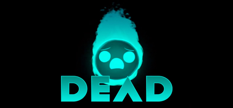 Dead Free Download FULL Version Cracked PC Game