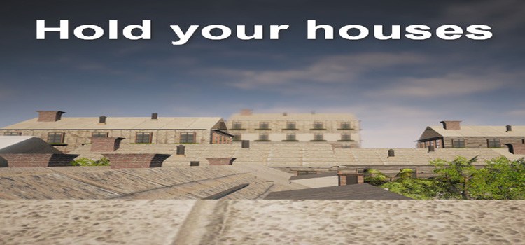 Hold Your Houses Free Download FULL Version PC Game