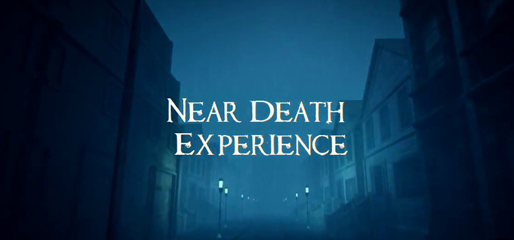 Near Death Experience Free Download Full Version PC Game