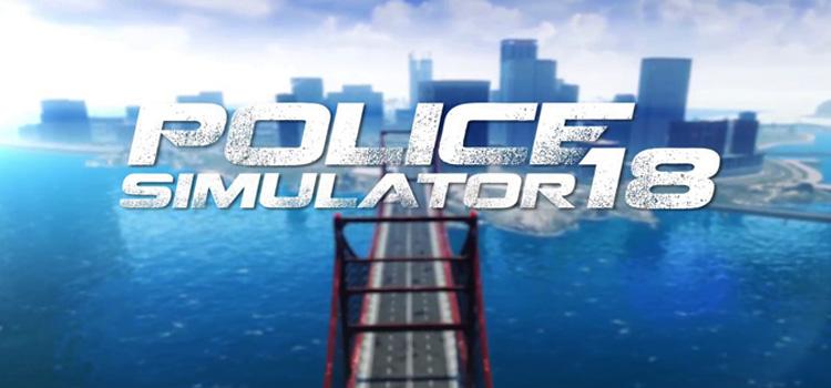 Police Simulator 18 Free Download FULL Version PC Game