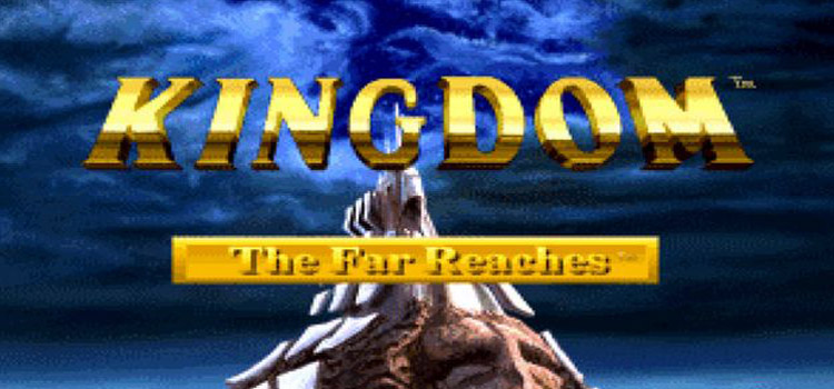 Kingdom The Far Reaches Free Download Cracked PC Game