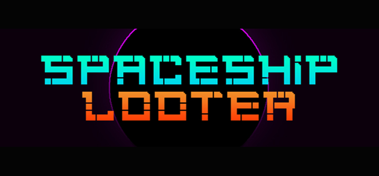 Spaceship Looter Free Download FULL Version PC Game