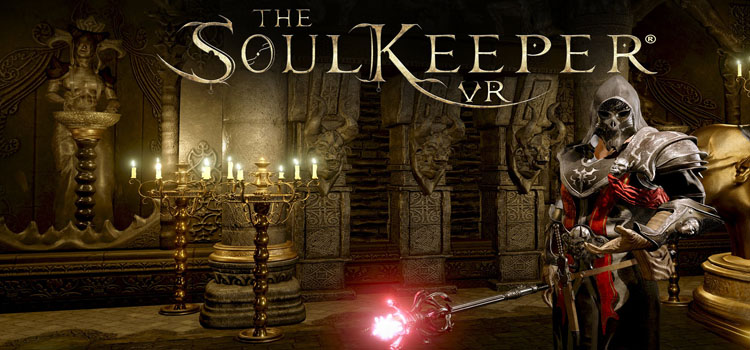 The SoulKeeper VR Free Download FULL Version PC Game