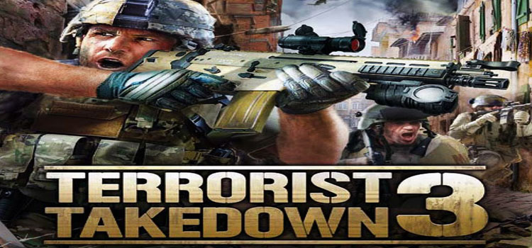 Terrorist Takedown 3 Free Download Full Version PC Game