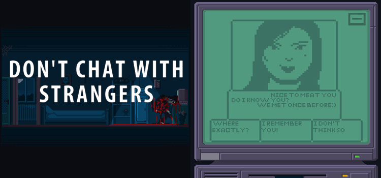 Dont Chat With Strangers Free Download Cracked PC Game