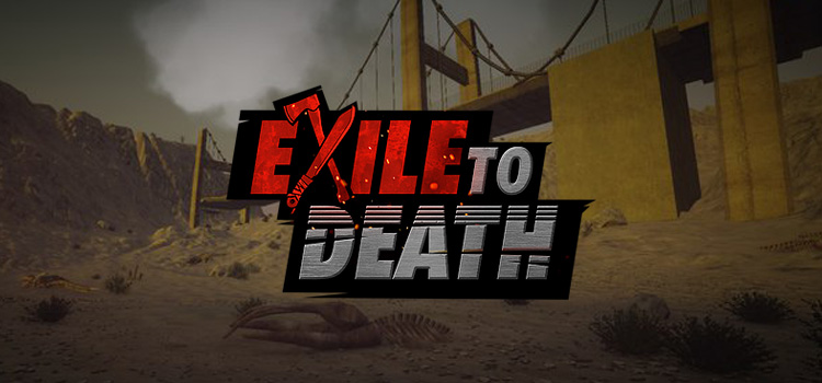 Exile To Death Free Download Full Version PC Game