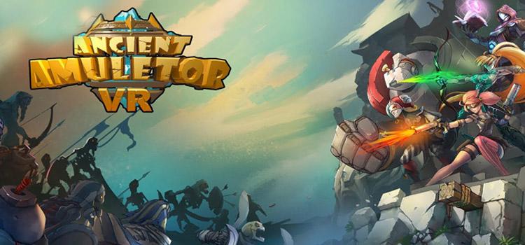 Ancient Amuletor VR Free Download FULL Version PC Game