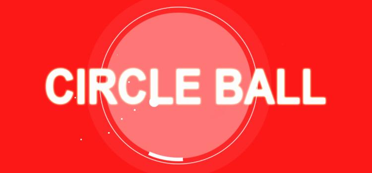 Circle Ball Free Download FULL Version Cracked PC Game