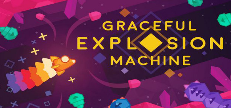 Graceful Explosion Machine Free Download Cracked PC Game
