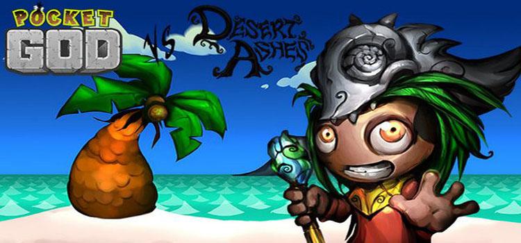 Pocket God Vs Desert Ashes Free Download Cracked PC Game