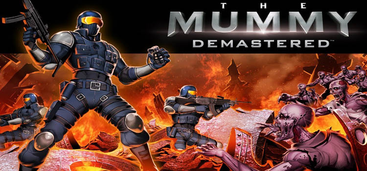 The Mummy Demastered Free Download Full Version PC Game