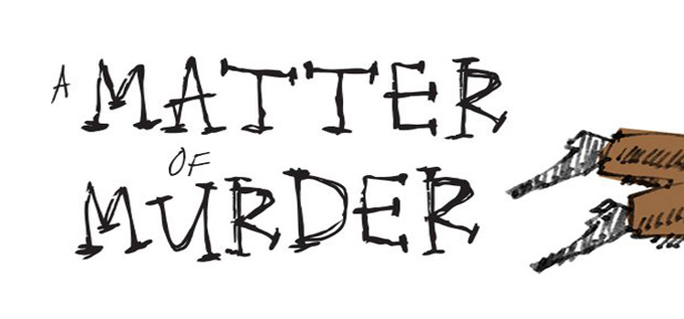 A Matter Of Murder Free Download FULL Version PC Game