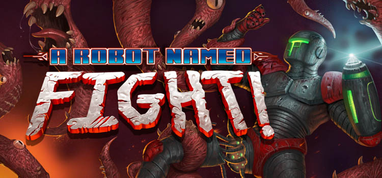 A Robot Named Fight Free Download FULL Version PC Game