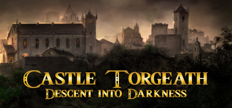 Castle Torgeath Free Download Descent Into Darkness PC Game