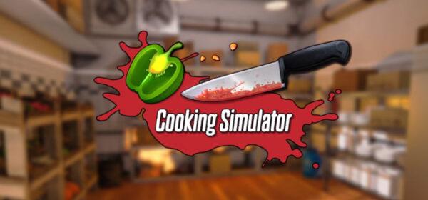 Cooking Simulator Free Download FULL Version PC Game