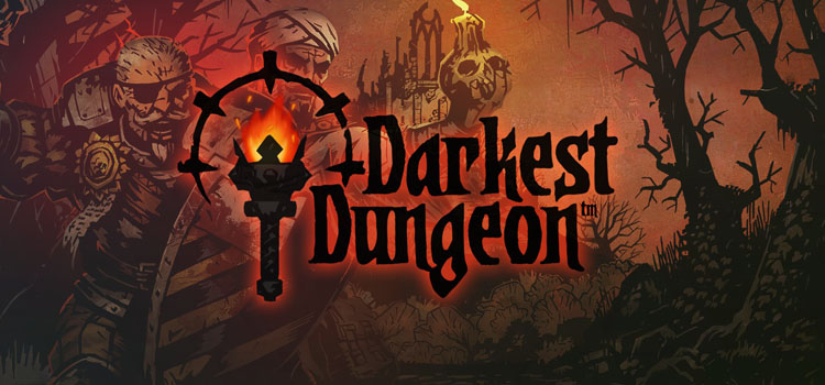 Darkest Dungeon 2017 Edition Free Download Full PC Game