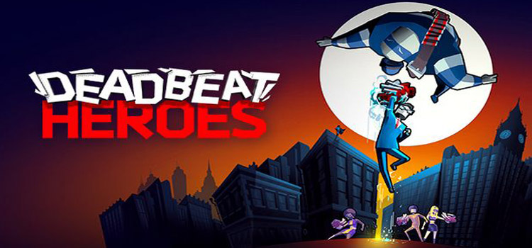 Deadbeat Heroes Free Download Full Version Cracked PC Game
