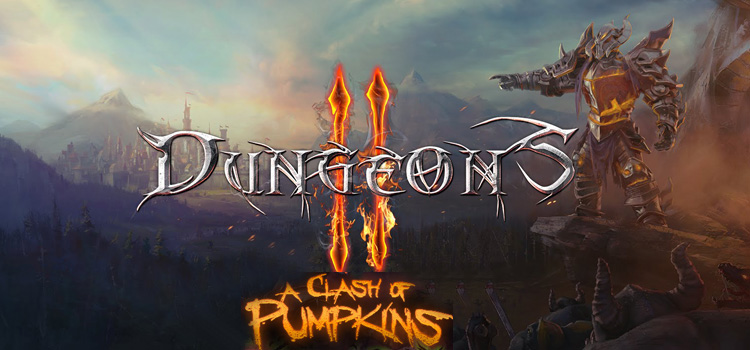 Dungeons 2 A Clash Of Pumpkins Free Download PC Game