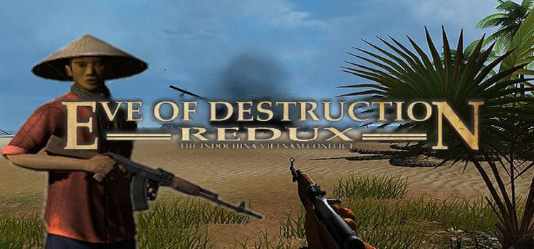 Eve Of Destruction REDUX Vietnam Free Download PC Game