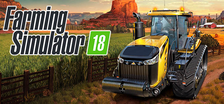 Farming Simulator 18 Download Free Full Version PC Game
