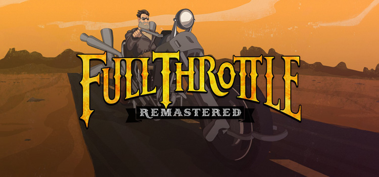 Full Throttle Remastered Free Download Cracked PC Game