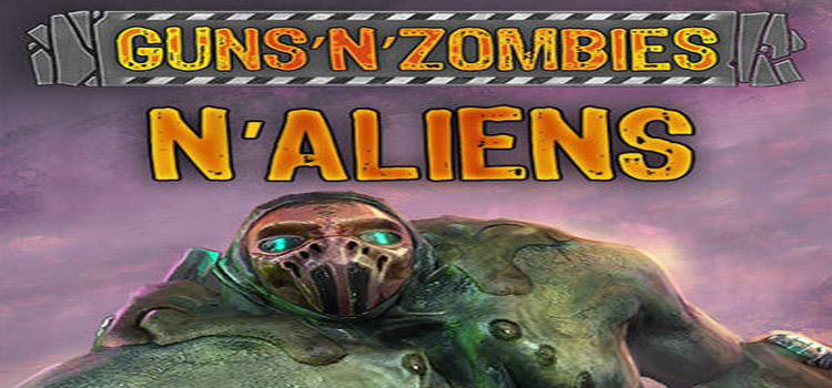 Guns N Zombies N Aliens Free Download Cracked PC Game