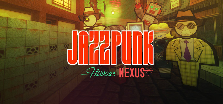 Jazzpunk Directors Cut Flavour Nexus Free Download PC Game